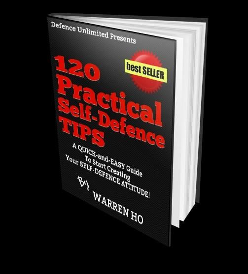 120 Practical Self-Defence Tips